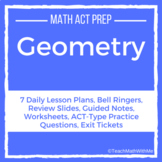 Geometry Unit - Math ACT Prep - Lesson Plans, Practice Que