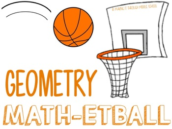 Geometry Unit {Math-etball} Review Game