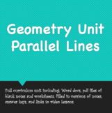 Geometry Unit - Parallel Lines (v. 2020)