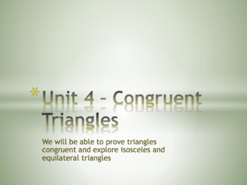 Geometry Unit Plan 4 - Congruent Triangles, Isosceles and Equilateral Triangles