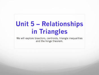 Geometry Unit Plan 5 - Relationships Within Triangles