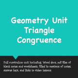 Geometry Unit: Triangle Congruence (v. 2020)