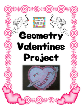 Geometry Valentines Project By Stefbub Teachers Pay Teachers