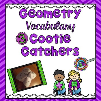 Three Geometry Vocabulary Cootie Catchers