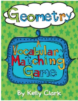 Geometry Vocabulary Games-Common Core Aligned