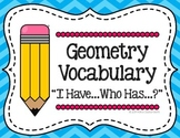 Geometry Game 3rd Grade / 4th Grade - Math Vocabulary (I Have, Who Has)