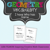 Geometry Vocabulary I have Who has Card Game
