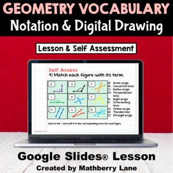 Geometry Vocabulary Notation Drawing Digitally in Google Slides Lesson
