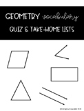 Geometry Vocabulary Quizzes and Take-Home Lists