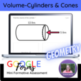 Geometry:   Volume of Cones & Cylinders Mini Formative Assessment