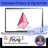 Geometry:   Volume of Prisms & Pyramids Mini Formative Assessment