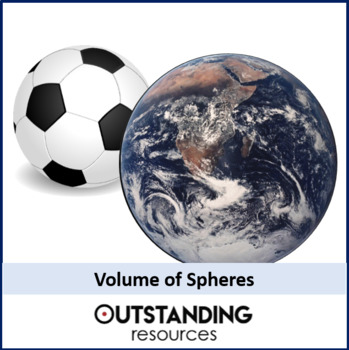 Geometry: Volume 2 - Volume of Spheres (+ worksheet)