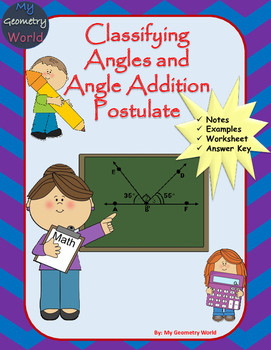 Geometry Worksheet: Classifying Angles and Angle Addition