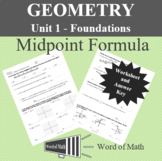 Geometry Worksheet - Midpoints and Midpoint Formula