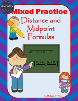 Geometry Worksheet: Mixed Review - Midpoint and Distance