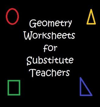 Geometry Worksheets for Substitute Teachers
