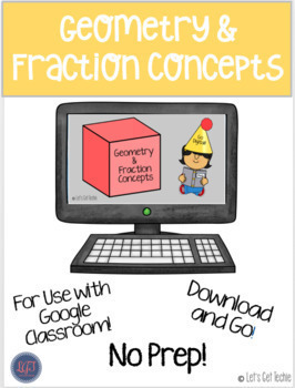 Geometry and Fraction Concepts for Google Classroom!