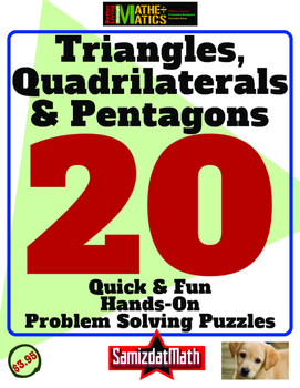 Geometry and Hands On Problem Solving: Triangles, Quadrilaterals and Pentagons,