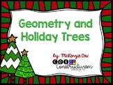 Geometry and Holiday Trees