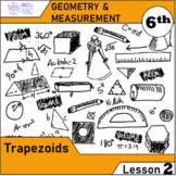 Geometry and Measurement (Grade 6) - Lesson 2 Trapezoids