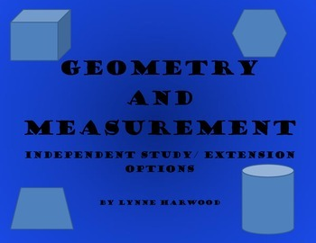 Geometry and Measurement Independent Study and Extension Project