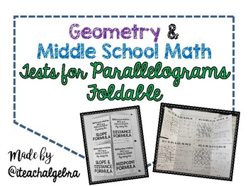 Geometry and Middle School Math - Tests for Parallelograms Foldable
