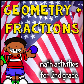 Fractions, Geometry, and Shapes - 20 Math Games and Activities - Patriotic - 2nd