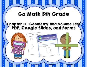 Geometry And Volume Test Go Math 5th Grade Chapter 11 By Joanna Riley