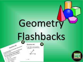 Geometry flashbacks/bell ringers with powerpoints