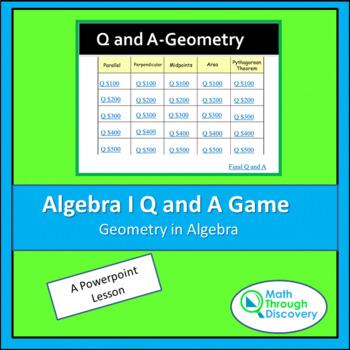 Algebra I: Powerpoint Q and A Game - Geometry in Algebra