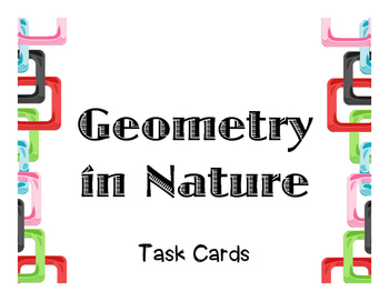 *FREE* Geometry in Nature - Task Cards