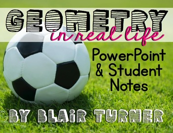 Geometry in Real Life: Powerpoint Presentation and Student Response Printables