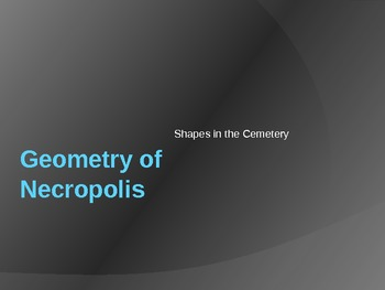 Geometry in a Cemetery Presentation