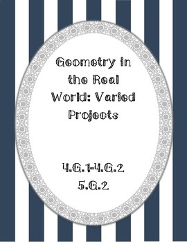 Geometry in the Real World: Leveled Activities and Projects