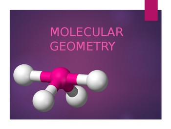 Geometry of Molecules in Chemistry Powerpoint