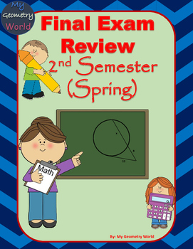 Geomety Final Exam Review: 2nd Semester Final Exam Review