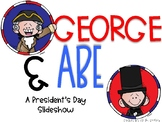 George & Abe:  A President's Day Slideshow