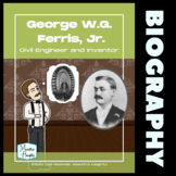 George Ferris Engineer and Inventor Nonfiction Reading wit