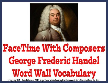 George Frederic Handel Word Wall Vocabulary