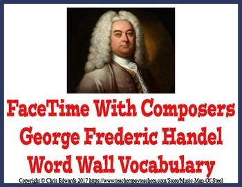 George Frederic Handel Word Wall Vocabulary