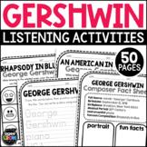 George Gershwin Composer Listening Activities, September, Classical Music