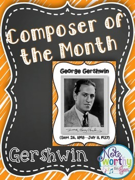 George Gershwin Composer of the Month Bulletin Board {Youtube Links}