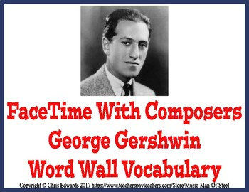 George Gershwin Word Wall Vocabulary