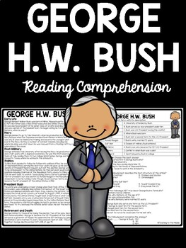 George H.W. Bush Reading Comprehension; Biography; U.S. President