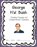 George H.W. Bush - Reading Comprehension Biography and Questions