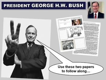 George H.W. Bush: quotes, cartoons, foreign/domestic legacy PPT & handout