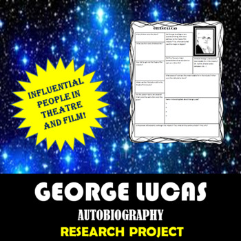 George Lucas: Research Project, Autobiography Worksheet
