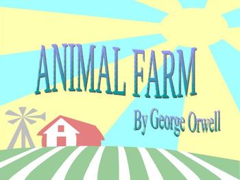 George Orwell ~ Animal Farm ANTICIPATORY POWERPOINT