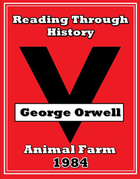 George Orwell, Animal Farm, and 1984