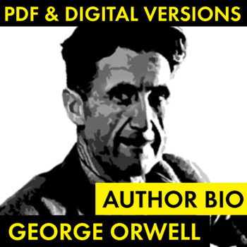 George Orwell Author Study Worksheet, Easy Biography Activ